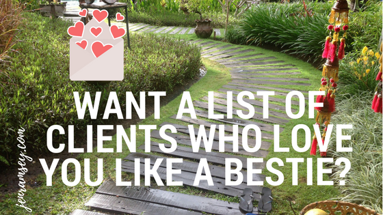 How to build a vibrant, engaged list of your perfect clients – AKA your besties!