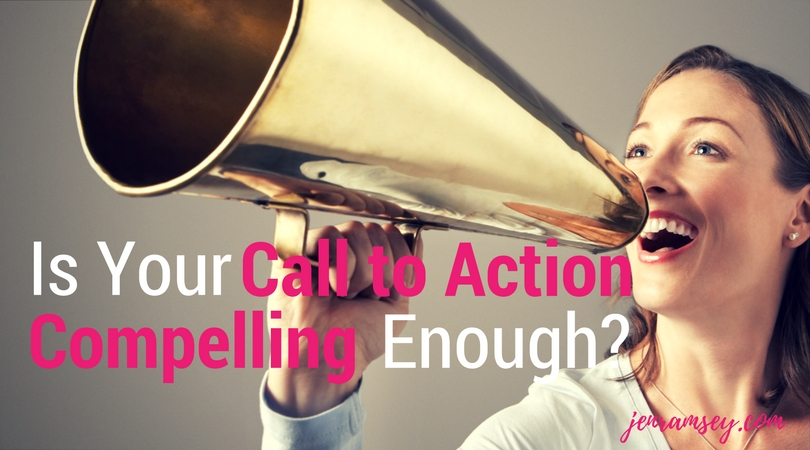 Is Your Call to Action Compelling Enough?