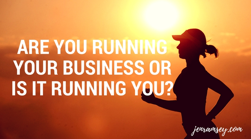 "Time for a ""Relationship"" Check-Up? Are You Running Your Business or is it Running You?"