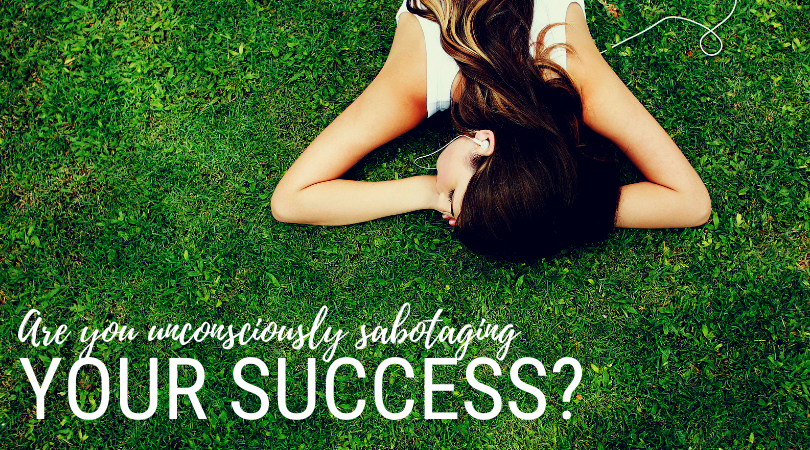 Are you Sabotaging your Success