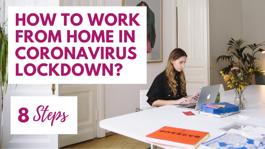 work from home in coronavirus lockdown