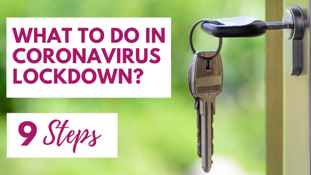 what to do in coronavirus lockdown