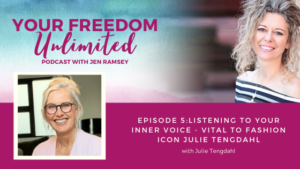 istening to Your Inner Voice - Vital to Fashion Icon Julie Tengdahl