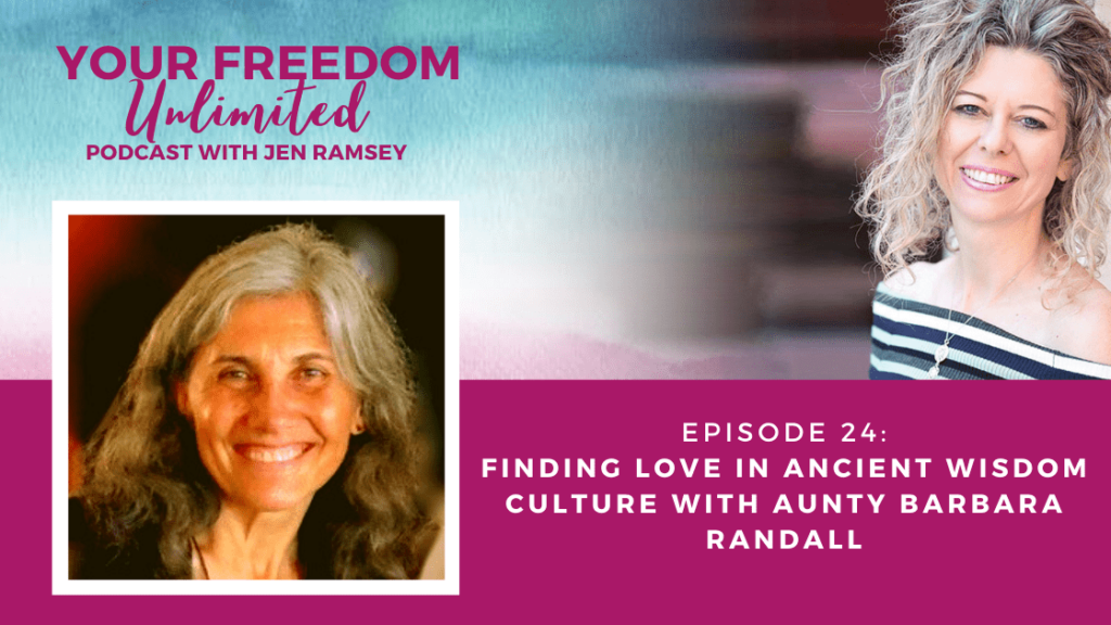 Finding Love in Ancient Wisdom Culture with Aunty Barbara Randall