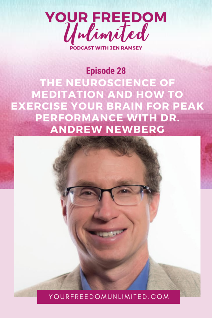 he Neuroscience of Meditation and How to Exercise Your Brain for Peak Performance with Dr Andrew Newberg