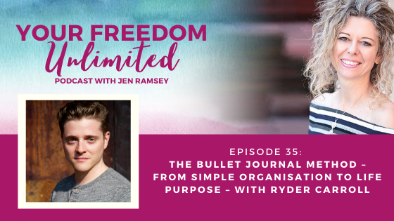 35: The Bullet Journal Method – from Simple Organisation to Life Purpose – with Ryder Carroll