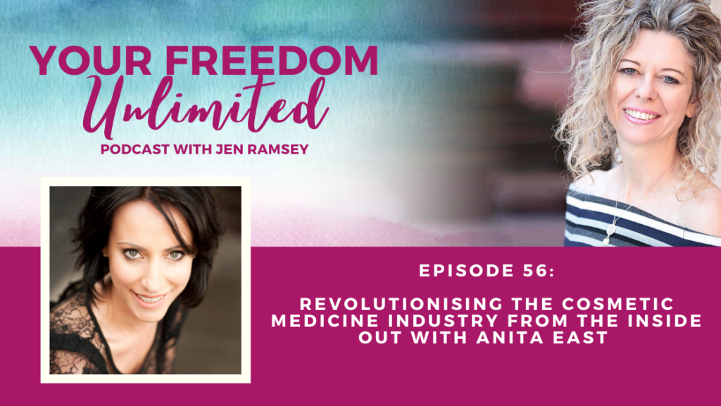 Revolutionising The Cosmetic Medicine Industry From the Inside Out with Anita East