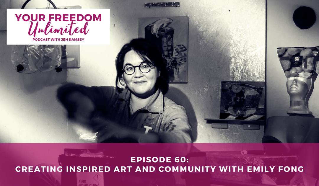 60: Creating Inspired Art and Community with Emily Fong